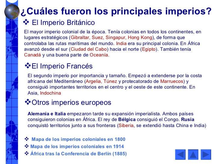 El mayor imperio colonial de la época. Tenía colonias en todos los continentes, en lugares estratégicos ( Gibraltar, Suez,...