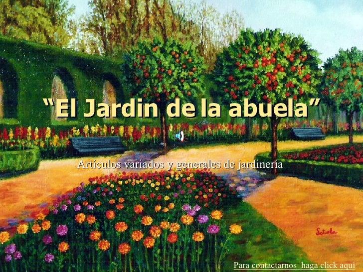 El jardin de la abuela for El jardin de luz ibiza