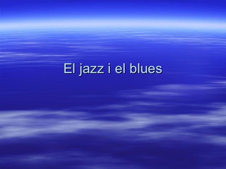 El jazz i el blues