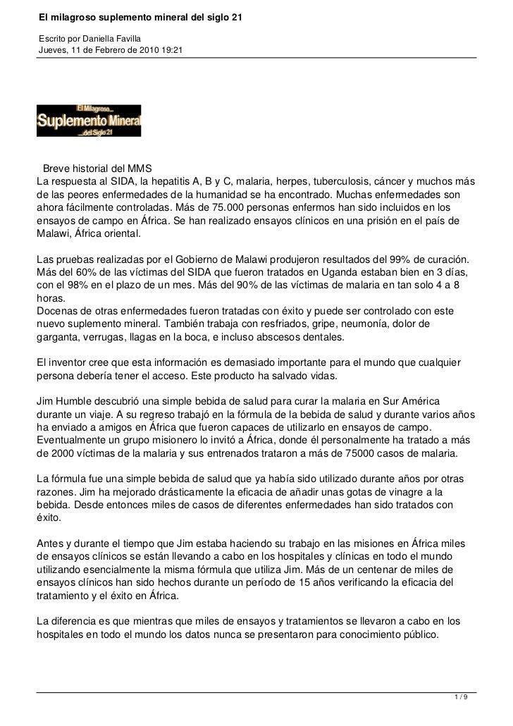 El milagroso suplemento mineral del siglo 21Escrito por Daniella FavillaJueves, 11 de Febrero de 2010 19:21 Breve historia...