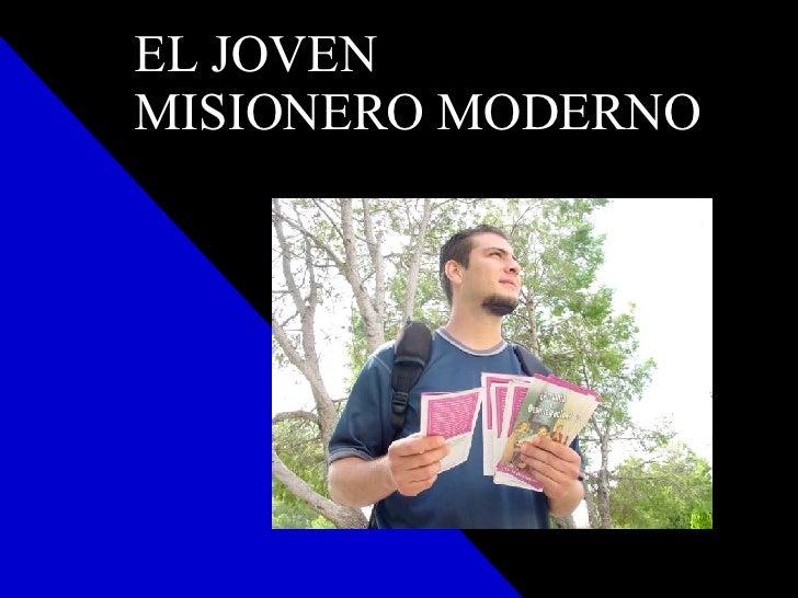 EL JOVEN MISIONERO MODERNO