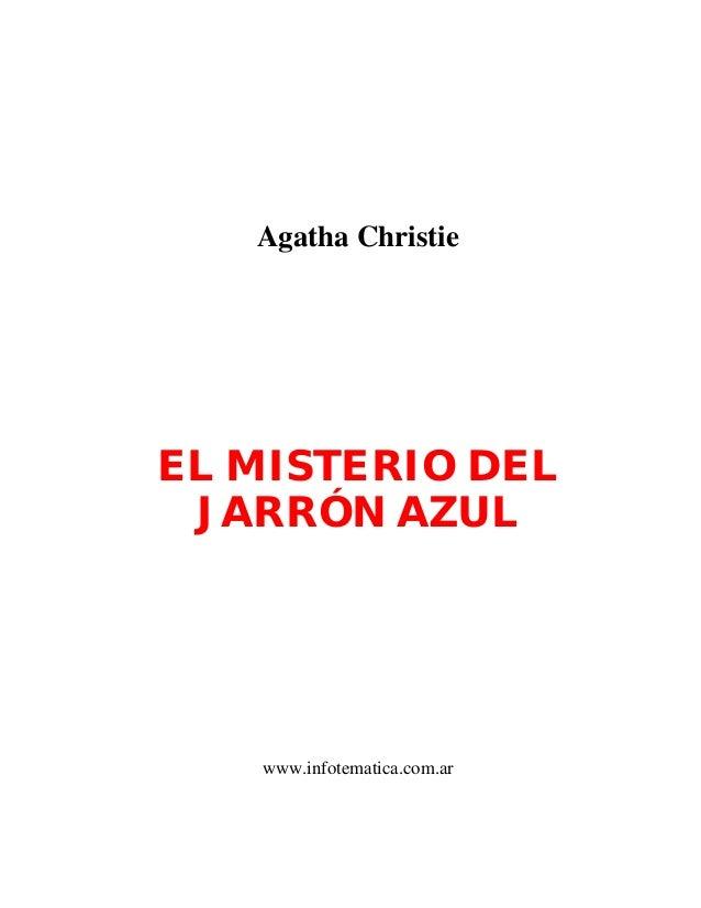Agatha ChristieEL MISTERIO DELJARRÓN AZULwww.infotematica.com.ar