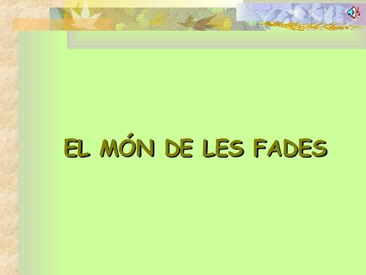 EL MÓN DE LES FADES