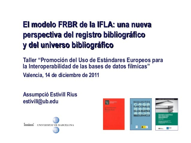 """Taller """"Promoción del Uso de Estándares Europeos para la Interoperabilidad de las bases de datos fílmicas"""" Valencia, 14 de..."""
