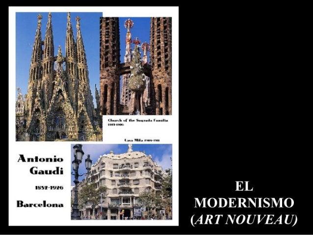 El Modernismo Y Antonio Gaudí