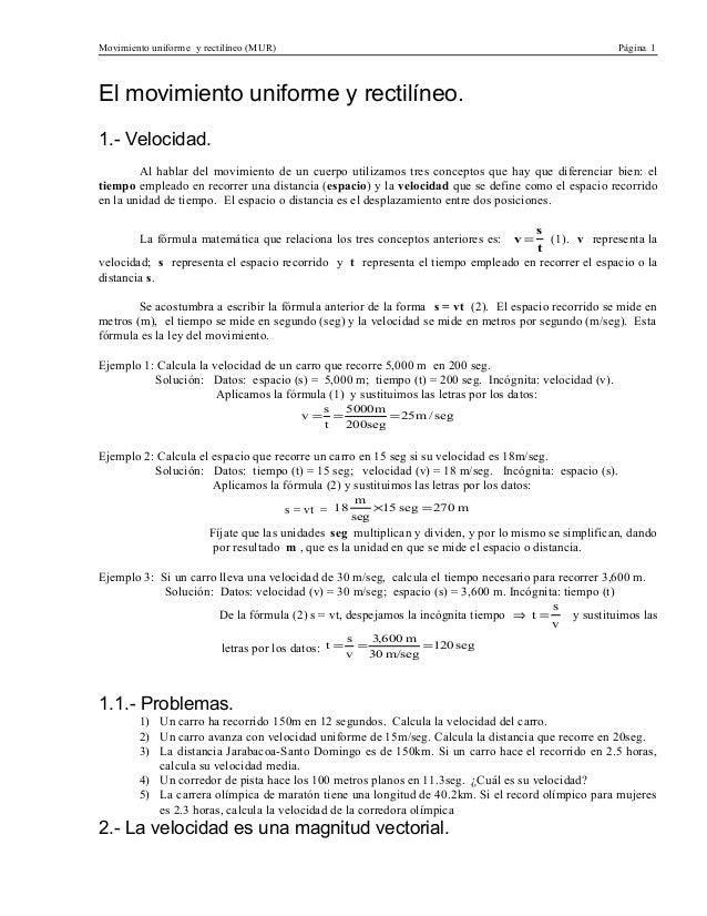 Movimiento uniforme y rectilíneo (MUR)                                                                Página 1El movimient...