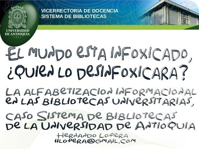 VICERRECTORIA DE DOCENCIASISTEMA DE BIBLIOTECAS