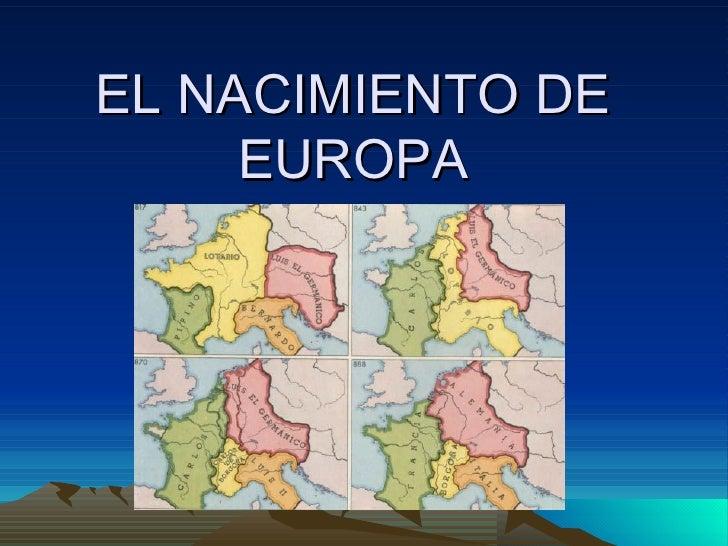 EL NACIMIENTO DE EUROPA