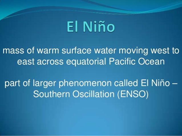 mass of warm surface water moving west to east across equatorial Pacific Ocean part of larger phenomenon called El Niño – ...