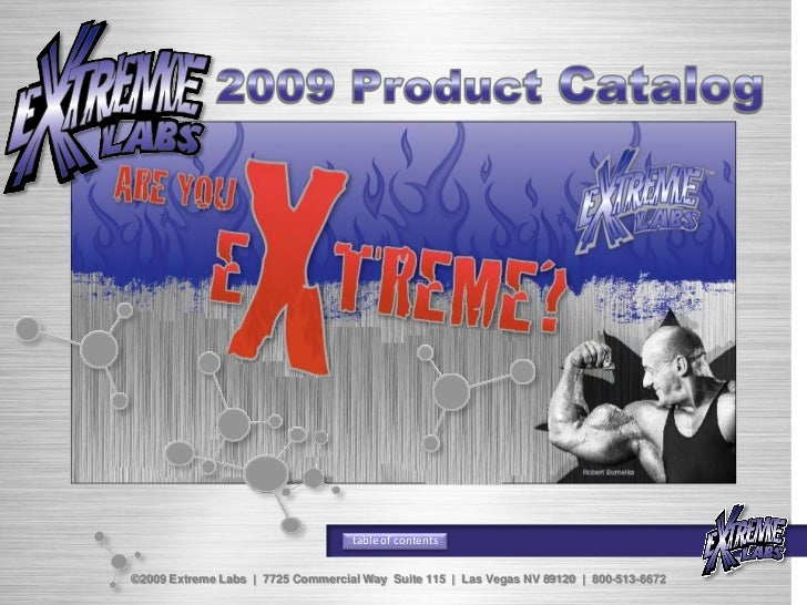 table of contents©2009 Extreme Labs | 7725 Commercial Way Suite 115 | Las Vegas NV 89120 | 800-513-6672