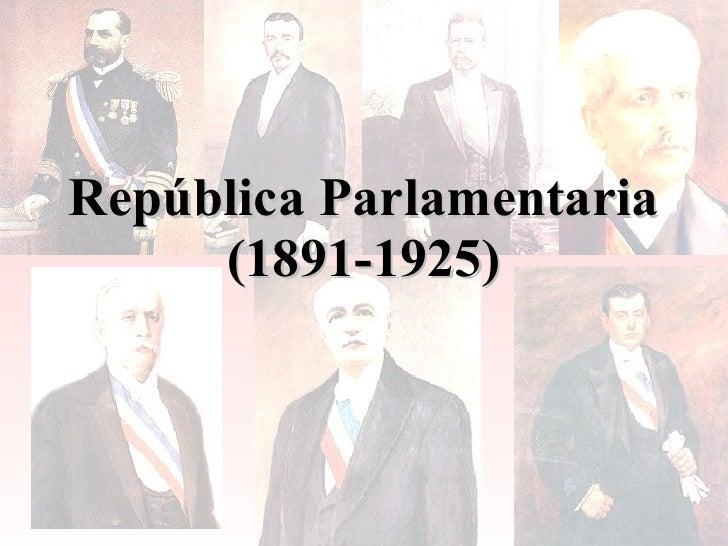 Tercero Medio: República Parlamentaria (1891-1925)