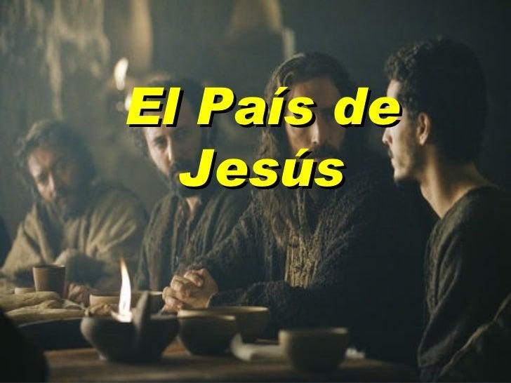 El P aís  de Jesús