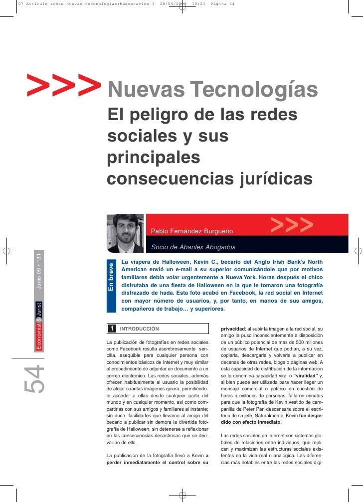 >>> Nuevas Tecnologías                      El peligro de las redes                      sociales y sus                   ...