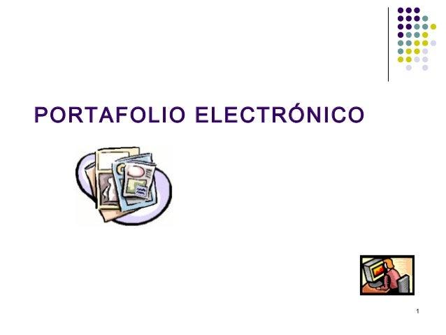 1 PORTAFOLIO ELECTRÓNICO