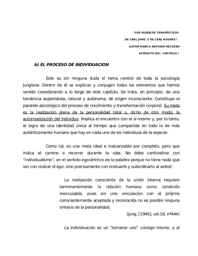 """""""LOS MODELOS TERAPÉUTICOS DE CARL JUNG Y DE CARL ROGERS"""". AUTOR MARCO ANTONIO RECUERO ESTRACTO DEL CAPITULO I b) EL PROCES..."""