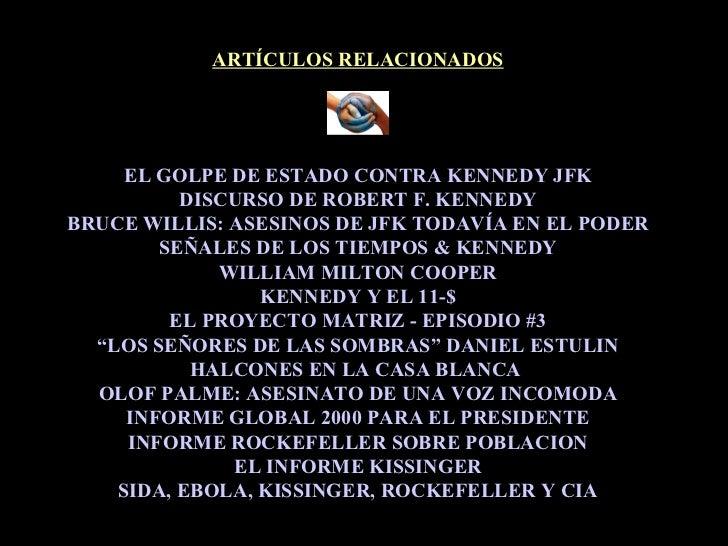 EL GOLPE DE ESTADO CONTRA KENNEDY JFK DISCURSO DE ROBERT F. KENNEDY BRUCE WILLIS: ASESINOS DE JFK TODAVÍA EN EL PODER SEÑA...
