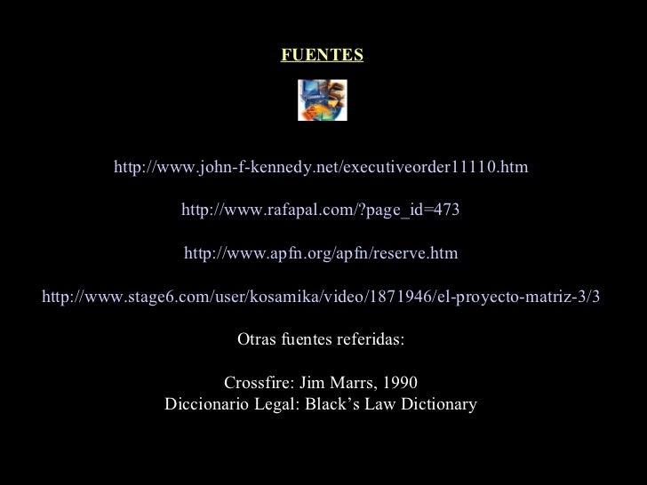 http :// www . john -f- kennedy .net/executiveorder11110. htm http :// www . rafapal . com /? page _ id =473 http :// www ...