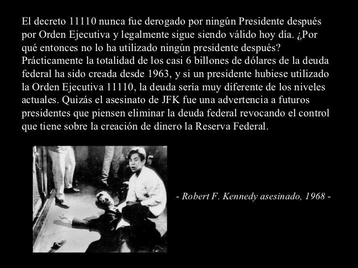 El decreto 11110 nunca fue derogado por ningún Presidente después por Orden Ejecutiva y legalmente sigue siendo válido hoy...