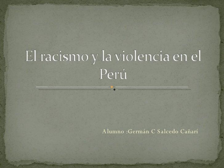 Alumno :Germán C Salcedo Cañarí