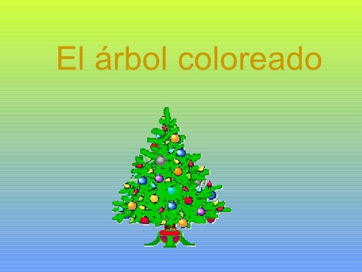 El árbol coloreado