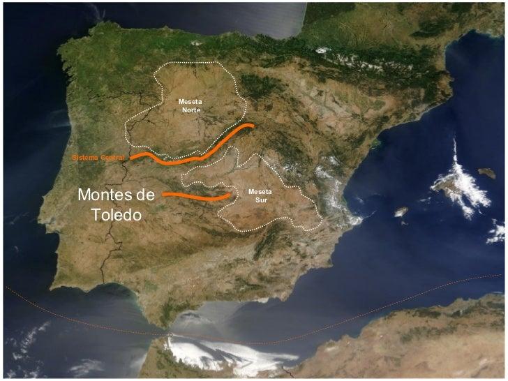 Meseta Norte Meseta Sur Montes de Toledo Sistema Central