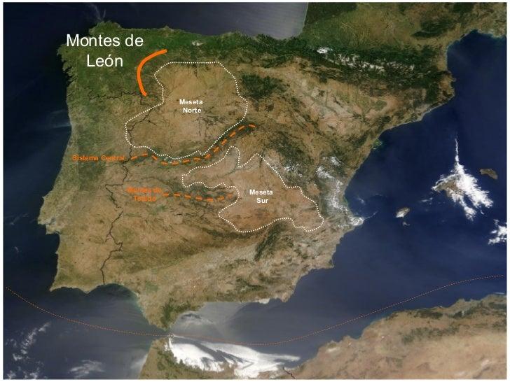 Meseta Norte Meseta Sur Montes de Toledo Montes de León Sistema Central