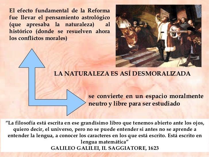 """LA NATURALEZA ES ASÍ DESMORALIZADA  se convierte en un espacio moralmente neutro y libre para ser estudiado  """" La filosofí..."""