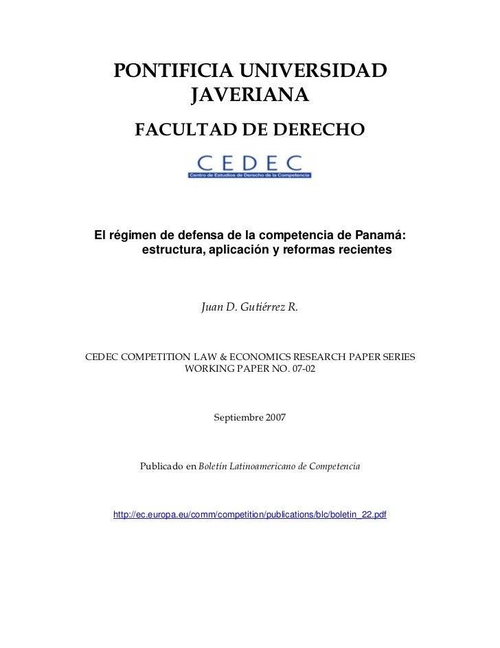 PONTIFICIA UNIVERSIDAD           JAVERIANA          FACULTAD DE DERECHO      El régimen de defensa de la competencia de Pa...