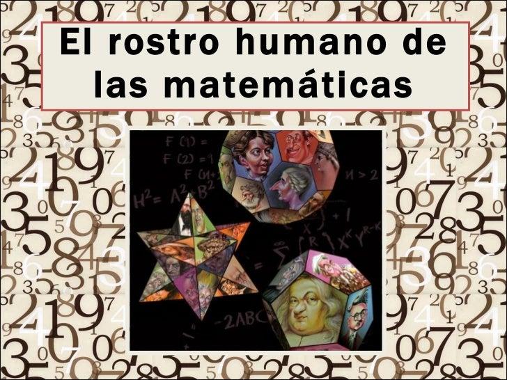 El rostro humano de las matemáticas