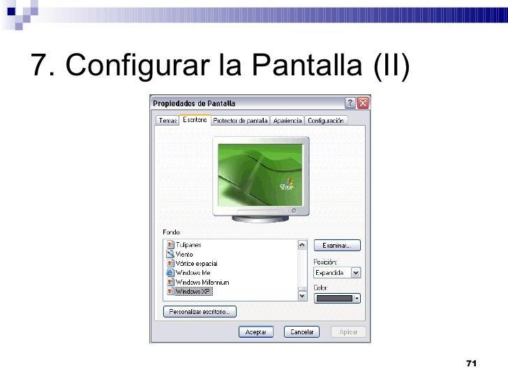 7. Configurar la Pantalla (II)