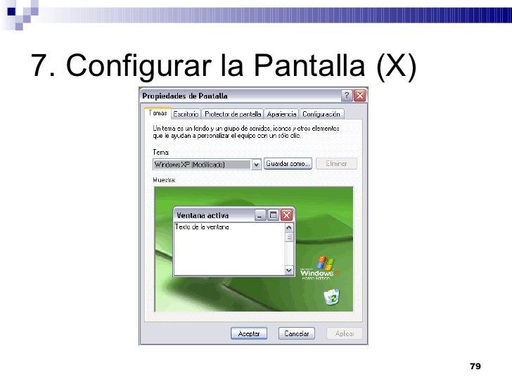 7. Configurar la Pantalla (X)