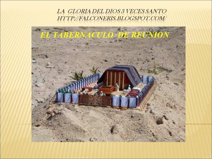 EL TABERNACULO  DE REUNION