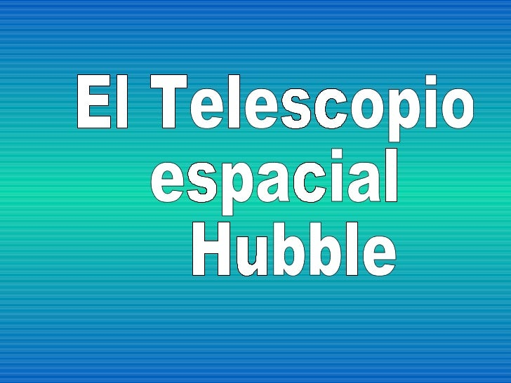 el telescopio hubble - photo #49