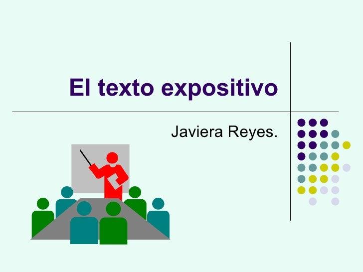 El texto expositivo Javiera Reyes.