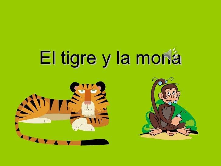 El tigre y la mona