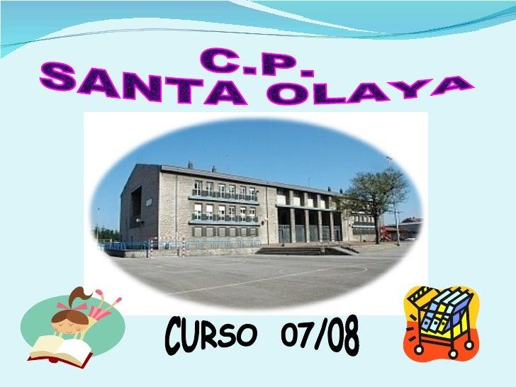 C.P. SANTA OLAYA CURSO  07/08