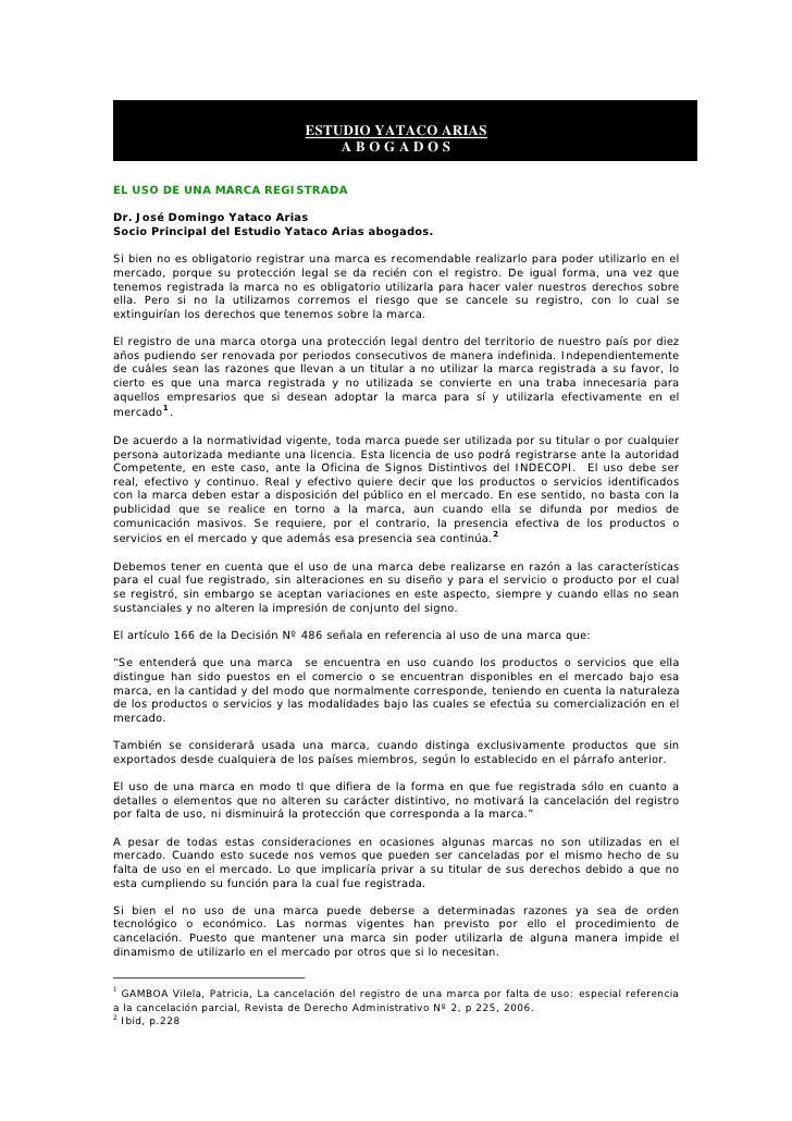 ESTUDIO YATACO ARIAS                                        ABOGADOS  EL USO DE UNA MARCA REGISTRADA  Dr. José Domingo Yat...
