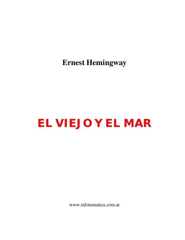 Ernest HemingwayEL VIEJO Y EL MAR    www.infotematica.com.ar