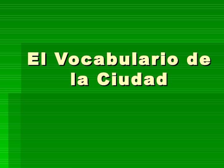 El Vocabulario de la Ciudad