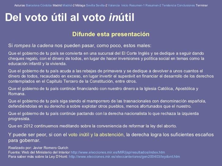 Del voto til al voto in til for Resultados electorales mir