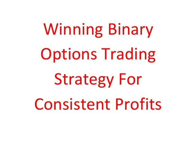 how to win in binary options winning strategy