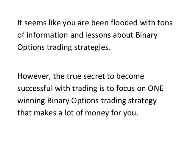 Winning strategy for binary option trading