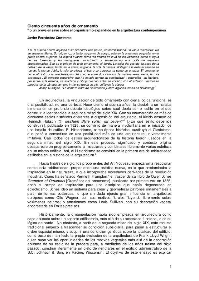 1 Ciento cincuenta años de ornamento * o un breve ensayo sobre el organicismo expandido en la arquitectura contemporánea J...