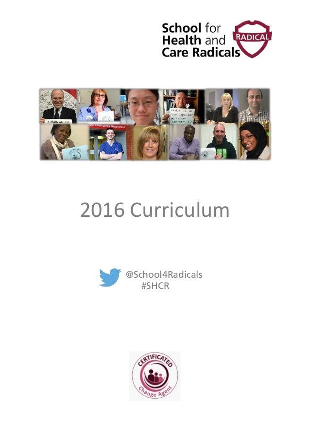2016 Curriculum @School4Radicals #SHCR