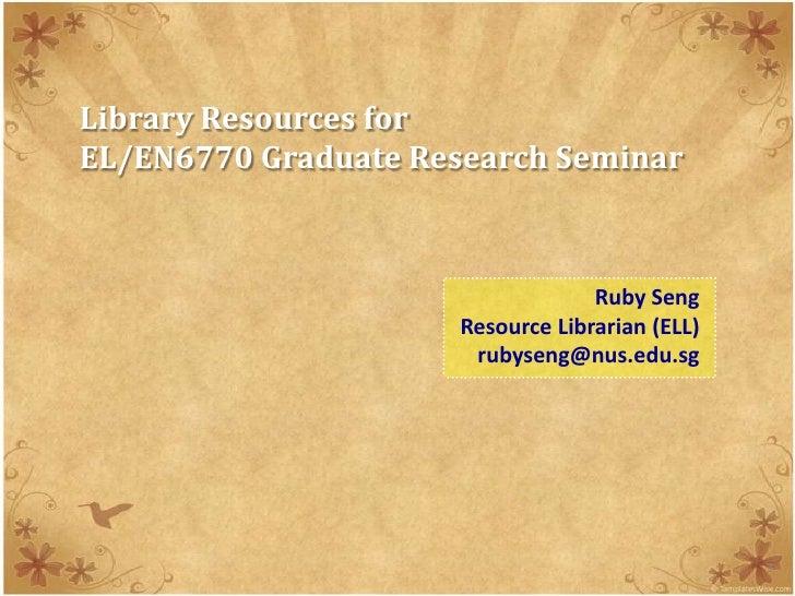 Library resources for EL/EN6770