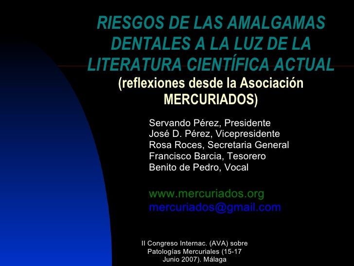 RIESGOS DE LAS AMALGAMAS DENTALES A LA LUZ DE LA LITERATURA CIENTÍFICA ACTUAL (reflexiones desde la Asociación MERCURIADOS...