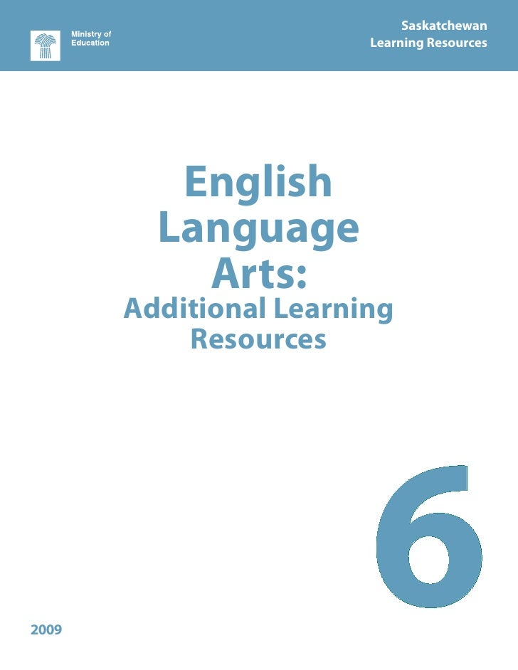 Saskatchewan                        Learning Resources          English         Language           Arts:       Additional ...