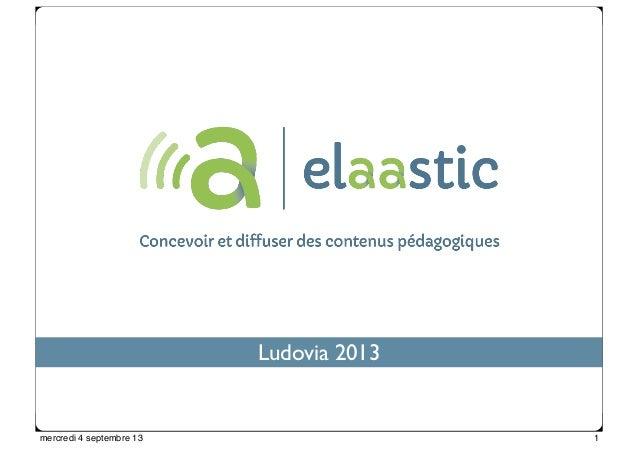 Franck Silvestre - 2012, tous droits réservés Ludovia 2013 1mercredi 4 septembre 13