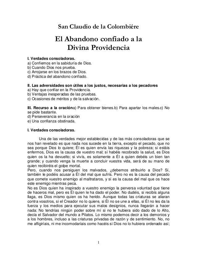 1  San Claudio de la Colombiére  El Abandono confiado a la  Divina Providencia  I. Verdades consoladoras.  a) Confiemos en...