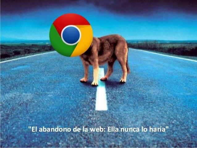 """Pág.""""El abandono de la web: Ella nunca lo haría"""""""